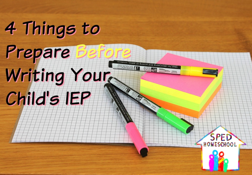 4 Things to Prepare Before Writing Your Child's IEP