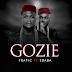 Music: Trafic ft. 2Baba – Gozie