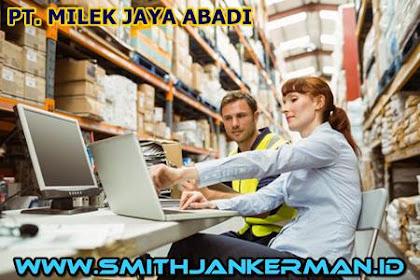 Lowongan PT. Milek Jaya Abadi Pekanbaru April 2018