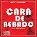 Samba SA Feat. Galix Pembado – Cara De Bêbado