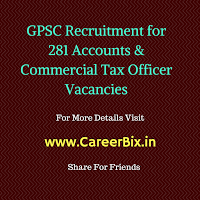 GPSC Recruitment for 281 Accounts & Commercial Tax Officer Vacancies