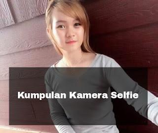 kumpulan kamera selfie