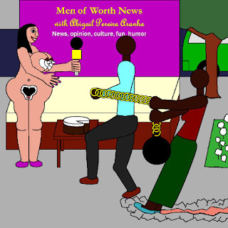 Men of Worth News with Abigail Pereira Aranha. News, opinion, culture, fun, humor.