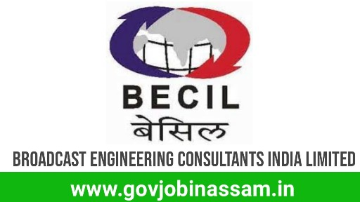 BECIL Recruitment 2018, govjobimassam