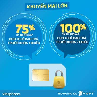 Vinaphone khuyến mãi 75%/100% cho thuê bao bị khóa 1 - 2 chiều