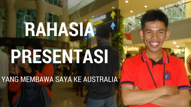 Rahasia Presentasi Agar Lulus Seleksi Ke Australia