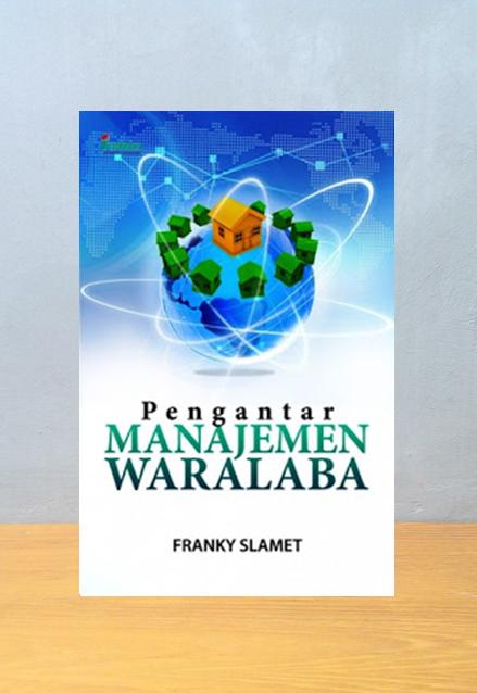 PENGANTAR MENAJEMEN WARALABA, Franky Slamet