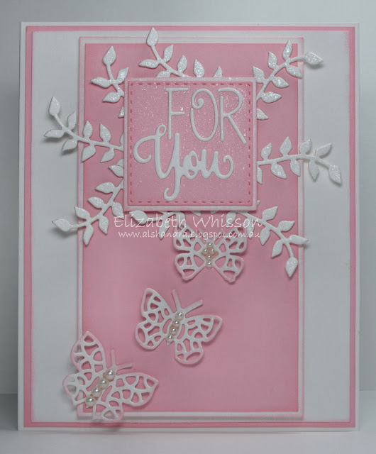 For you, no stamping, diecuts, butterfly, Elizabeth Whisson, Alshandra