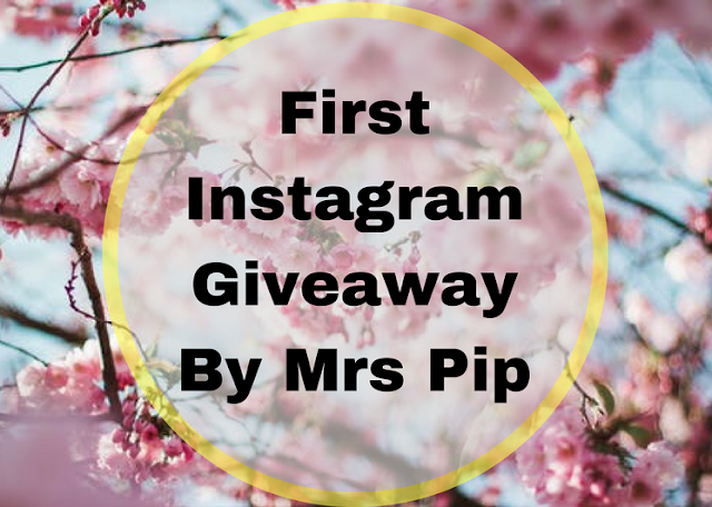 First Instagram Giveaway By Mrs Pip