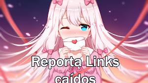 ¡Reporta enlaces caídos Junio 2019!
