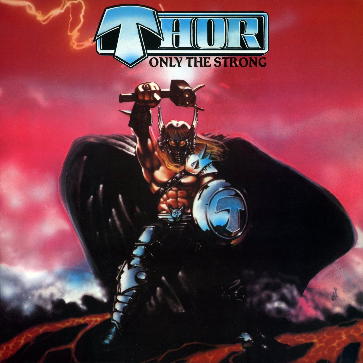 Boneyard Metal: 80's Metal: Thor (CAN) - Only The Strong