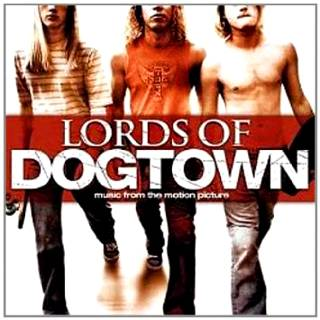 Lords of Dogtown Soundtrack Download