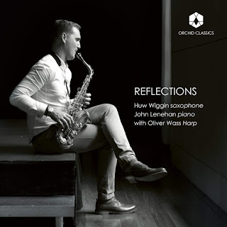 Huw Wiggin - Reflections - Orchid Classics