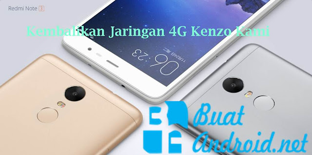 Tutorial Cara Fix 4G Redmi Note 3 Pro MIUI 8 8.1.4.0