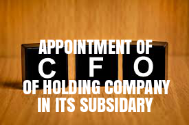 Board-Resolution-Appointment-CFO-of-Holding-Company-in-its-Subsidiary-Company