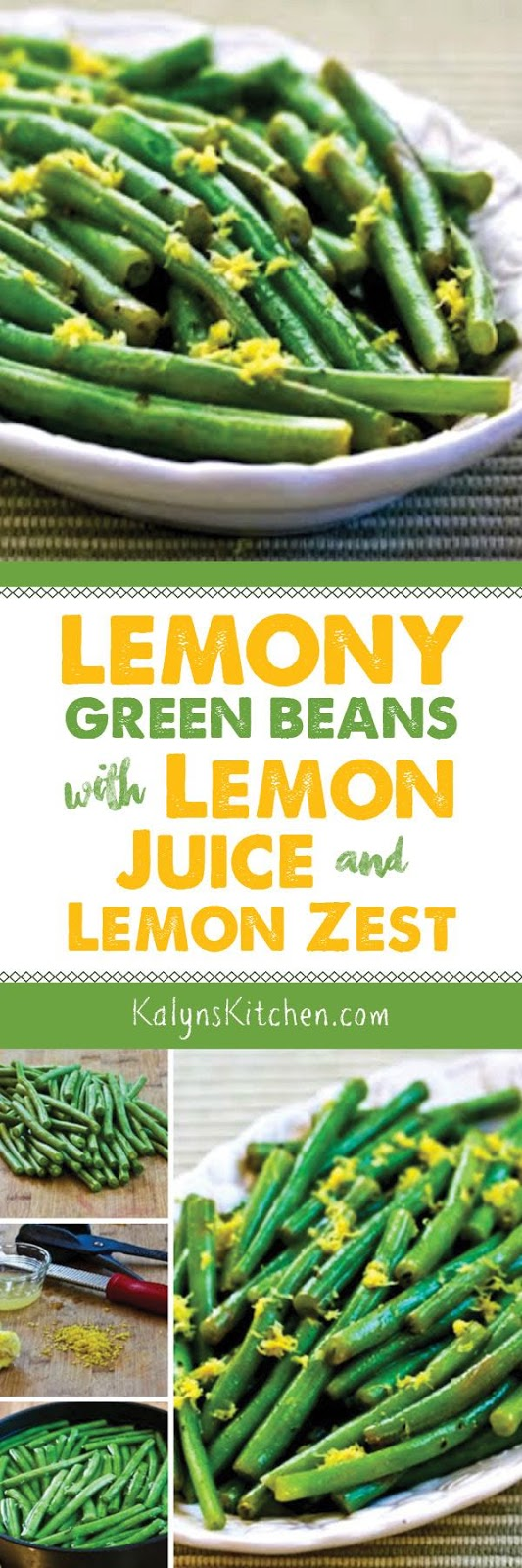 Lemony Green Beans with Lemon Juice and Lemon Zest - Kalyn ...