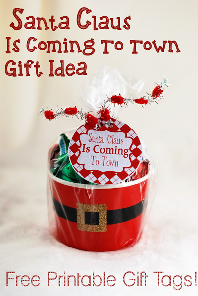 Free Printable Santa Claus Is Coming To Town Gift Tags