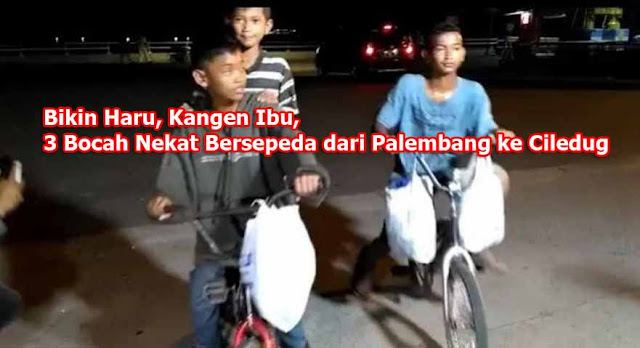 Bikin Haru, Kangen Ibu, 3 Bocah Nekat Bersepeda dari Palembang ke Ciledug