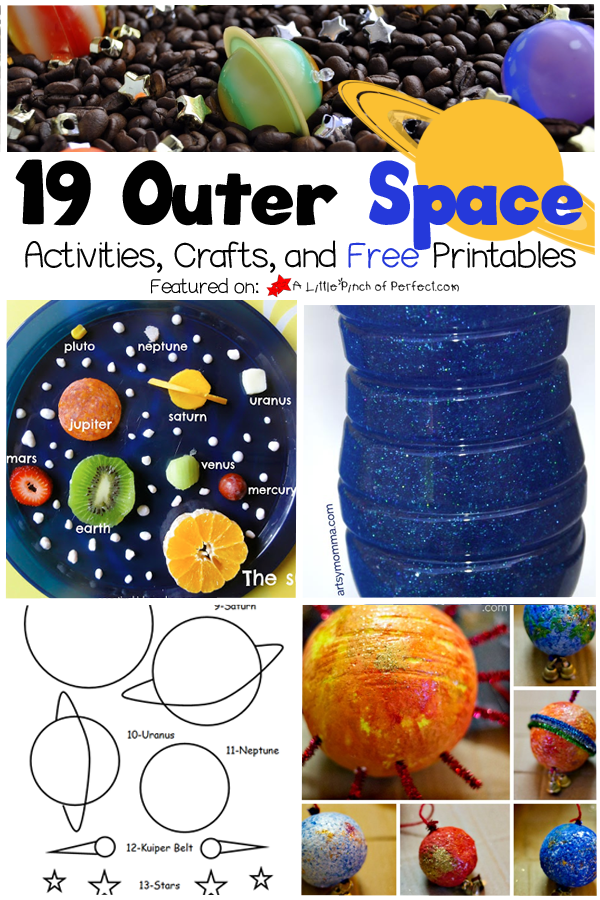 19 Exploring Outer Space Activities Crafts And