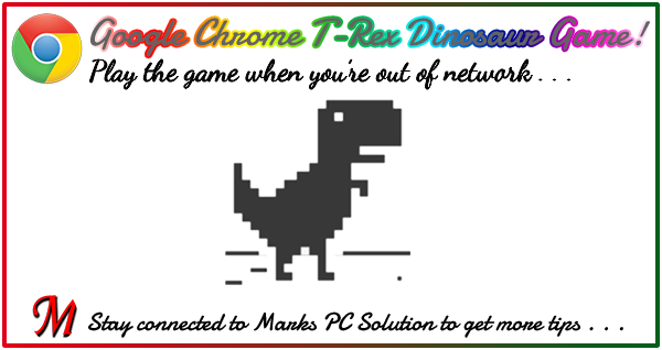Google Chrome Dinosaur Game