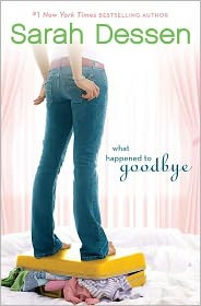 Review: What Happened to Goodbye by Sarah Dessen.