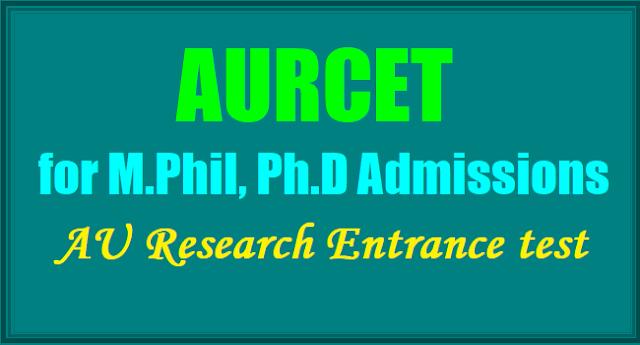 AURCET, AU M.Phil, Ph.D Admissions, AU Research Entrance test 2017