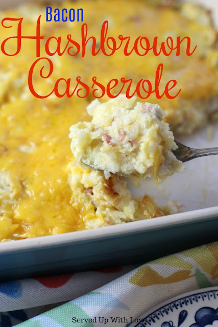 Cheesy Bacon Hashbrown Casserole recipe from Served Up With Love is the perfect side dish for anything you want to serve or as a breakfast casserole.