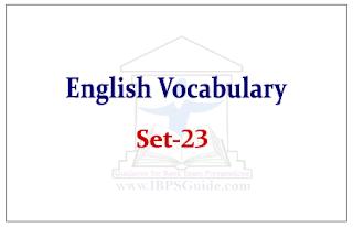SBI PO Exam- English Vocabulary Set-23