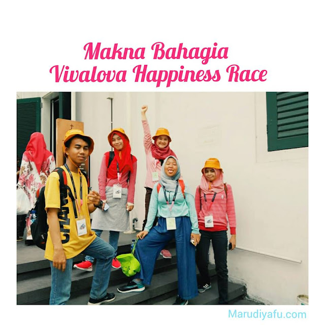 Makna Bahagia Vivalova Happiness Race, vivacoid, happyone, travel blogger, traveling, kota tua, happiness race