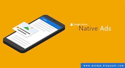Pengertian Native Ads dari Google Adsense dan Cara Memasangnya di Blogger