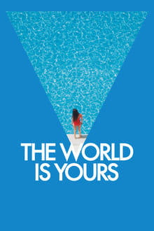 Watch The World Is Yours Online Free in HD
