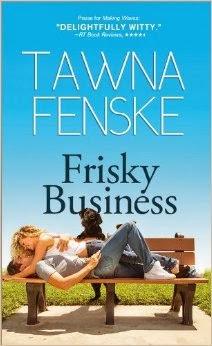 Book Review: Frisky Business by Tawna Fenske