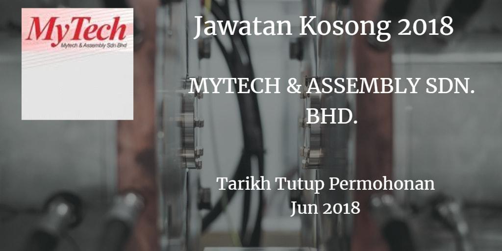 Jawatan Kosong  MYTECH & ASSEMBLY SDN.BHD. Jun 2018