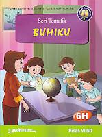 AJIBAYUSTORE  Judul Buku : Seri Tematik Bumiku 6H   Kelas VI SD