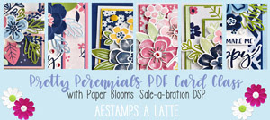 Pretty Perennials Card Class