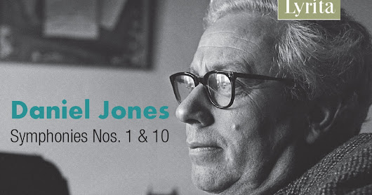 A much welcome release of Daniel Jones' Symphonies 1 and 10 from Lyrita, first fruit of a new licensing agreement with the BBC which will see Symphonies 2, 3, 5, 11 and 12 appear during 2017/18 all with the BBC Welsh Symphony Orchestra conducted by Bryden Thomson