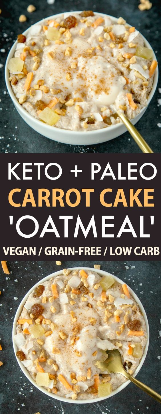 LOW CARB KETO CARROT CAKE OATMEAL (PALEO)