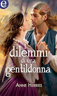I Dilemmi Di Una Gentildonna Di Anne Herries PDF