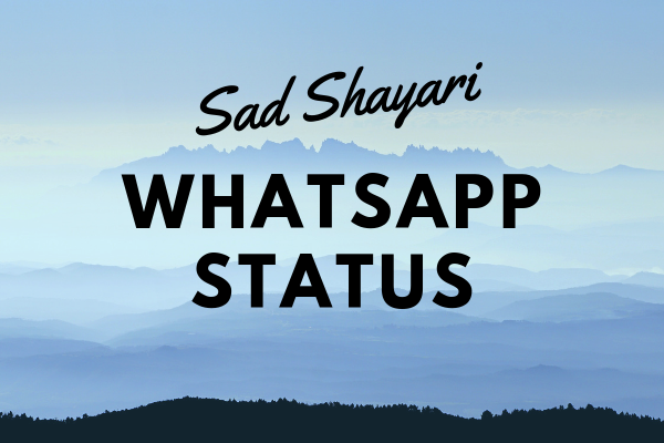 Sad Shayari For Whatsapp Status