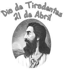 DIA DE TIRADENTES (21 DE ABRIL)