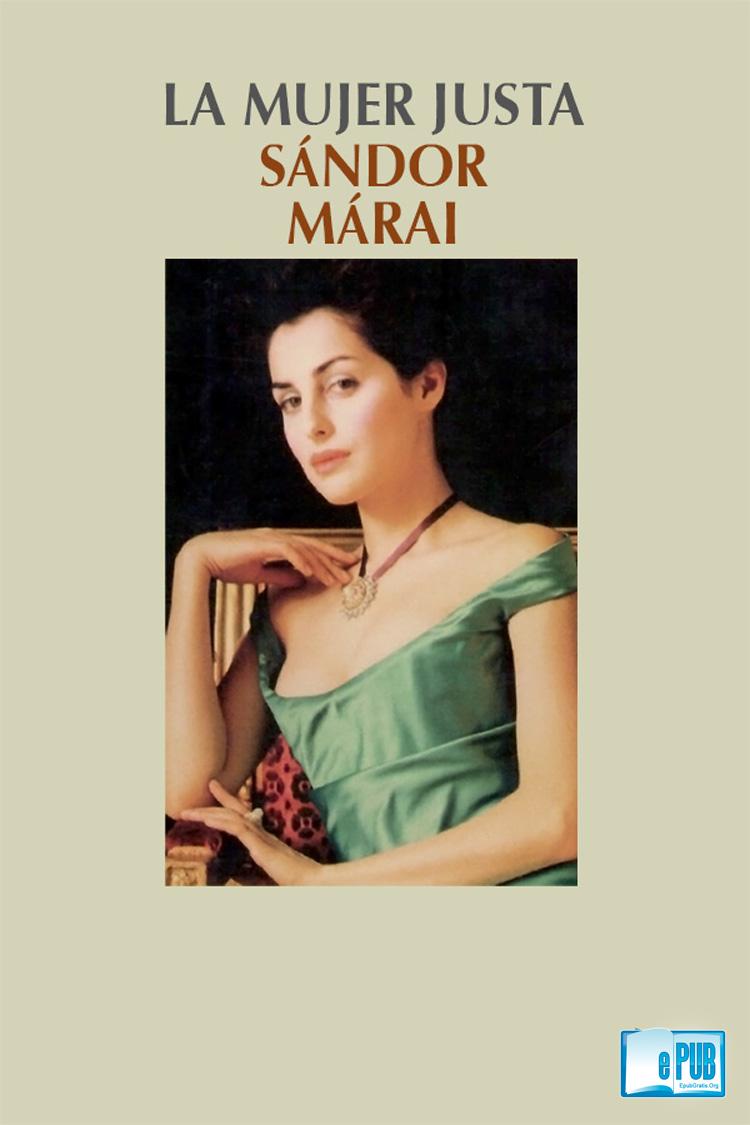 La mujer justa – Sándor Márai