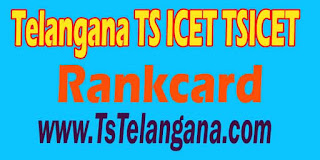 Telangana TS ICET TSICET 2016 Rankcard Download