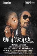 Watch Only Way Out Online Free 2017 Putlocker