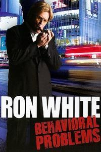 Watch Ron White: Behavioral Problems Online Free in HD
