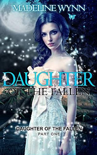Daughter of the Fallen - spine chilling YA by Madeline Wynn