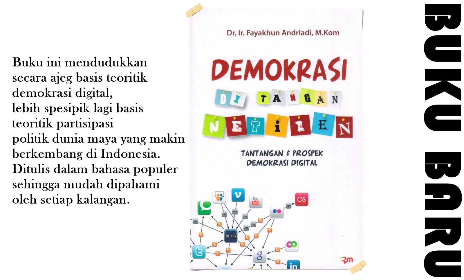 Demokrasi Di Tangan Netizen (Tantangan dan Prospek Demokrasi Digital)