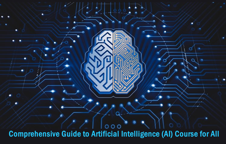 Comprehensive Guide to Artificial Intelligence course