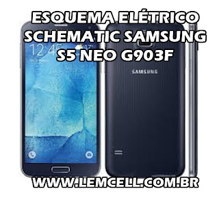 Esquema Elétrico Smartphone Celular Samsung S5 Neo G903F Manual de Serviço Service Manual schematic Diagram Cell Phone Smartphone Samsung S5 Neo G903F Esquema Eléctrico Smartphone Celular Samsung S5 Neo G903F Manual de servicio