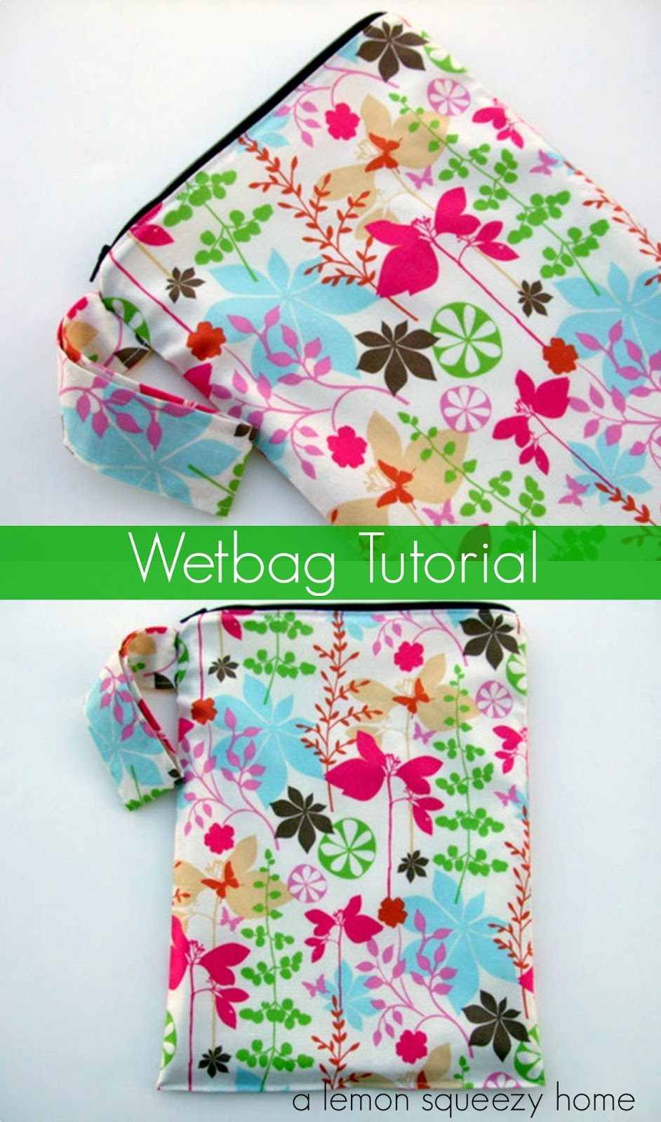 Wetbag Tutorial // a lemon squeezy home