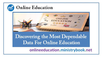 Discovering the Most Dependable Data For Online Education